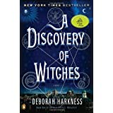 A Discovery of Witches: A Novel (All Souls Trilogy) ~ Deborah E. Harkness