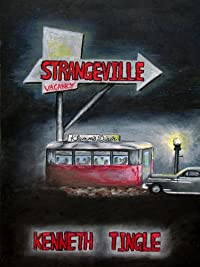 Strangeville by Kenneth Tingle ebook deal
