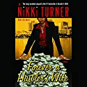 Forever a Hustler's Wife Audiobook by Nikki Turner Narrated by Bahni Turpin
