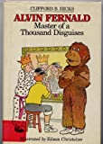 Alvin Fernald, Master of a Thousand Disguises (0030696283) by Hicks, Clifford B.