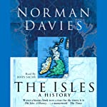 The Isles: A History | Norman Davies