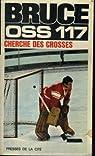 OSS 117 : OSS 117 cherche des crosses