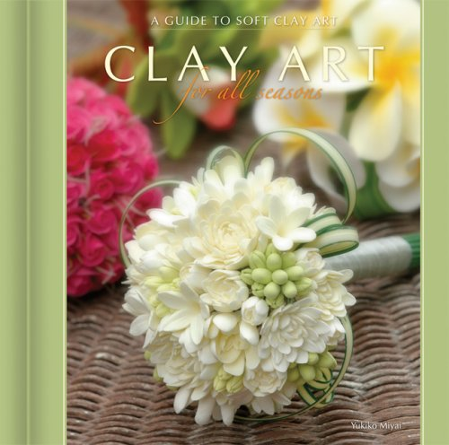 Clay Art for All Seasons: A Guide to Soft Clay Art
