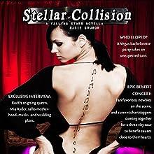 Stellar Collision: A Falling Stars Novella | Livre audio Auteur(s) : Sadie Grubor Narrateur(s) : Rebecca Wolfe