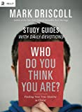 Who Do You Think You Are? Study Guides with Daily Devotions: Finding Your True Identity in Christ (Re:Lit)