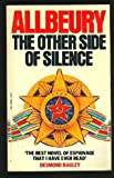The Other Side of Silence (A Mayflower Book) (0583133894) by Allbeury, Ted
