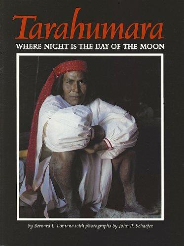 Tarahumara: Where Night Is the Day of the Moon