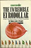 img - for Incredible Eurodollar (Counterpoint) book / textbook / text book