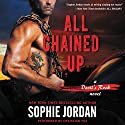 All Chained Up: Devil's Rock, Book 1 Audiobook by Sophie Jordan Narrated by Christian Fox
