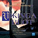 Vikingablot [Viking Sacrifice] (       UNABRIDGED) by Catharina Ingelman-Sundberg Narrated by Tomas Norström