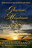 Glorious Montana Sky (The Montana Sky Series)