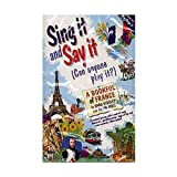 Sing it and Say it: France: A Bookful of France (Sing it & say it (can anyone play it?))