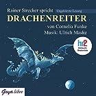 Drachenreiter Hörbuch von Cornelia Funke Gesprochen von: Rainer Strecker