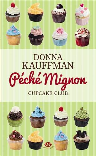 Cupcake Club, Tome 3 : Péché mignon 51eZPkD%2BQvL._SL500_