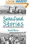Sellafield Stories: Life In Britain's...