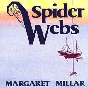 Spider Webs | [Margaret Millar]