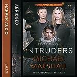 The Intruders | Michael Marshall