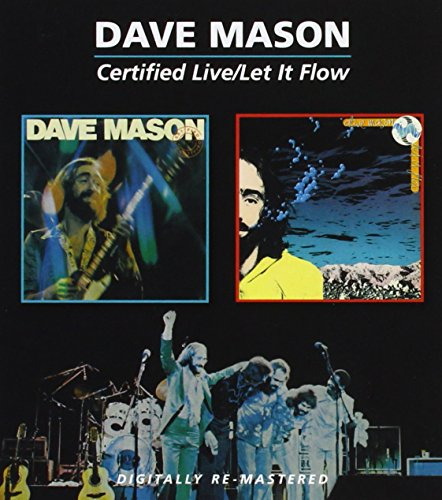 DAVE MASON - Certified Live / Let It Flow - Zortam Music