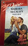 Texas Heat (Hearts Of Stone) (Silhouette Desire) (0373059175) by Barbara McCauley