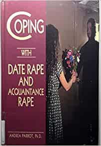 date rape and acquaintance rape essay Date rape essay date rape essay  since acquaintance/date rape involves a victim and perpetrator who know each other, a victim who willingly went on a date with the perpetrator, even if she/he did not consent to intercourse, is more likely to be seen as to blame, even by the victim him/herself.