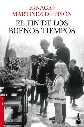 El Fin De Los Buenos Tiempos descarga pdf epub mobi fb2