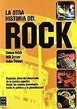 La Otra Historia del Rock (Spanish Edition) (8496222527) by Frith, Simon