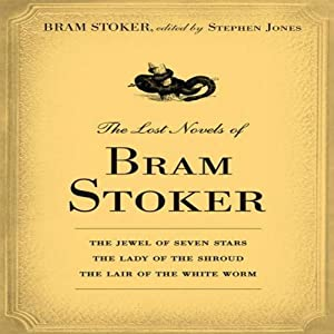 The Lost Novels of Bram Stoker Audiobook