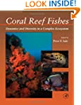 Coral Reef Fishes: Dynamics and Diver...