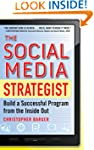 The Social Media Strategist:  Build a...