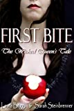 First Bite: The Wicked Queens Tale (The Dark Woods Trilogy)
