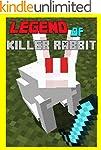 Legend Of The Killer Rabbit: The Unof...