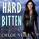 Hard Bitten: Chicagoland Vampires, Book 4 Audiobook by Chloe Neill Narrated by Cynthia Holloway