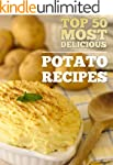 Top 50 Most Delicious Potato Recipes...
