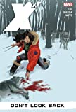 X-23, Vol. 3: Don't Look Back