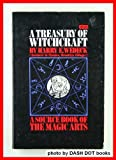 img - for A Treasury of Witchcraft: A Source Book of the Magic Arts book / textbook / text book