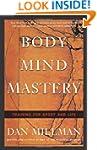 Body Mind Mastery: Creating Success i...