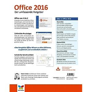 Office 2016: Der umfassende Ratgeber. Auch für Office 365. Mit diesen Tipps gelangen Sie schnell un