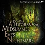 A Midsummer Eve's Nightmare: An Elizabeth and Richard Mystery, Book 2 (       UNABRIDGED) by Donna Fletcher Crow Narrated by Bushra Laskar