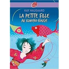 La petite fille au kimono rouge - Kay Haugaard
