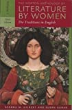 The Norton Anthology of Literature by Women - The Traditions in English (3rd, Third Edition) (Volume 1 [Vol. 1]) - By Gilbert & Gubar