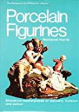 PORCELAIN FIGURINES (THE SAMPSON LOW COLLECTORS' LIBRARY) (0562000100) by NATHANIEL HARRIS