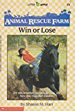 img - for Anuimal Rescue Farm #4: Win or Lose book / textbook / text book
