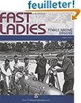 Fast Ladies: Female Racing Drivers 18...