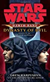 Star Wars: Darth Bane: Dynasty of Evil: A Novel of the Old Republic (Star Wars (Del Rey))