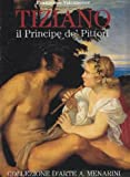 img - for Tiziano: Il Principe De' Pittori book / textbook / text book