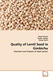 img - for Quality of Lentil Seed in Gimbichu: Overview and Analysis of Seed System book / textbook / text book