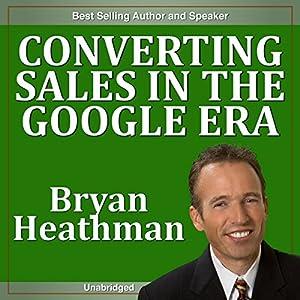 Converting Sales in the Google Era Speech