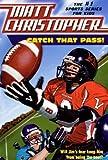 Catch-That-Pass!-Turtleback-School--Library-Binding-Edition-Matt-Christopher-Sports-Classics