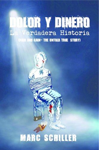 Dolor y Dinero-La Verdadera Historia-(Pain and Gain-The Untold True Story)