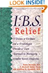 I.B.S. Relief: A Doctor, a Dietitian,...